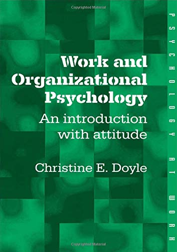 Work and Organizational Psychology By Christine Doyle