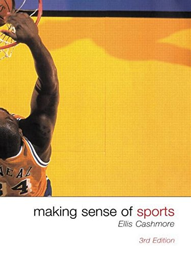 Making Sense of Sports By Ernest Cashmore