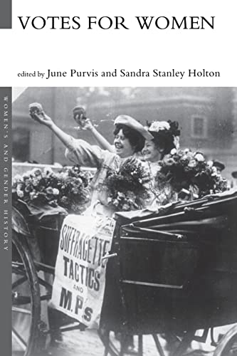 Votes For Women By Sandra Holton