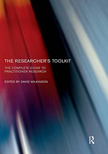 The Researcher's Toolkit By Edited by David Wilkinson