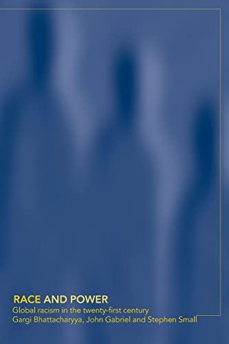 Race and Power By Gargi Bhattacharyya