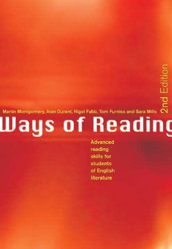 Ways of Reading By Martin Montgomery (University of Macau, China)
