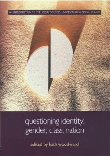 Questioning Identity By Kath Woodward