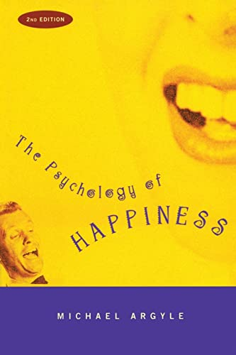 The Psychology of Happiness By Michael Argyle