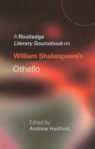 Othello (Routledge Guides to Literature) By Edited by Andrew Hadfield (University of Sussex, Brighton, UK)