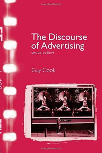 The Discourse of Advertising (Interface) By Guy Cook