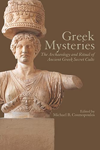 Greek Mysteries By Michael B. Cosmopoulos