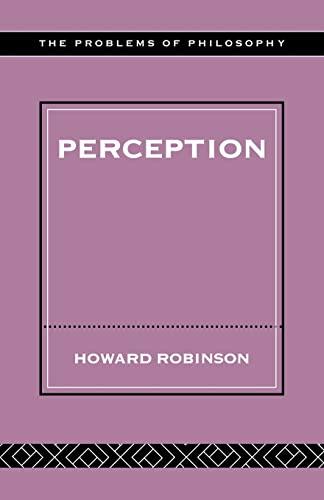 Perception by Howard Robinson