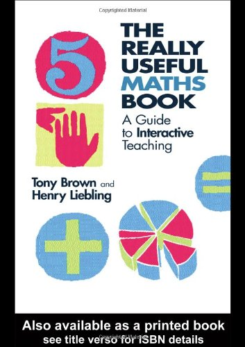The Really Useful Maths Book By Tony Brown