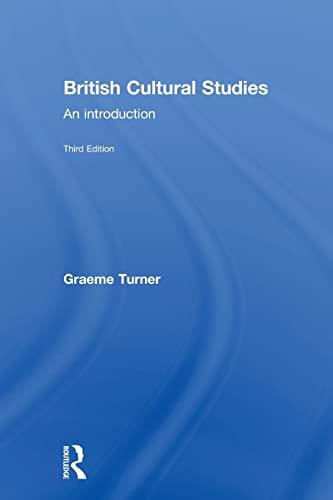 British Cultural Studies By Graeme Turner