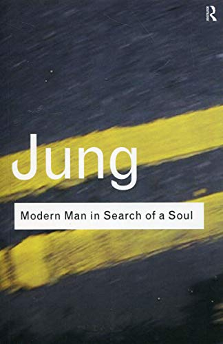 Modern Man in Search of a Soul (Routledge Classics) By C. G. Jung