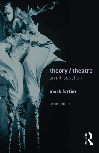 Theory/Theatre By Mark Fortier (University of Guelph, Canada)