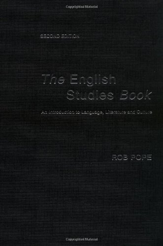 The English Studies Book By Rob Pope (Oxford Brookes University, UK)