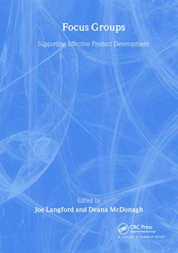 Focus Groups By Joe Langford (Human Factors Solutions, Oxfordshire, UK)