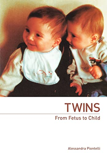 Twins - From Fetus to Child Edited by Alessandra Piontelli