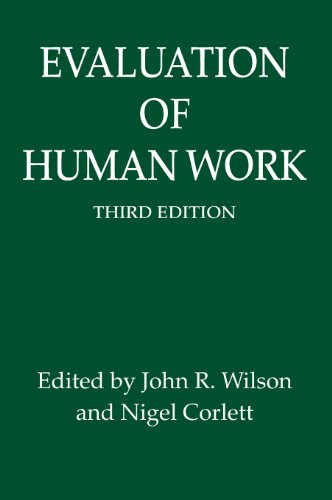 Evaluation of Human Work, 3rd Edition By Edited by John R. Wilson