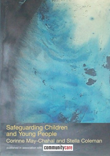 Safeguarding Children and Young People By Stella Coleman (University of Central Lancashire, UK)