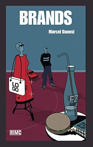 Brands by Marcel Danesi