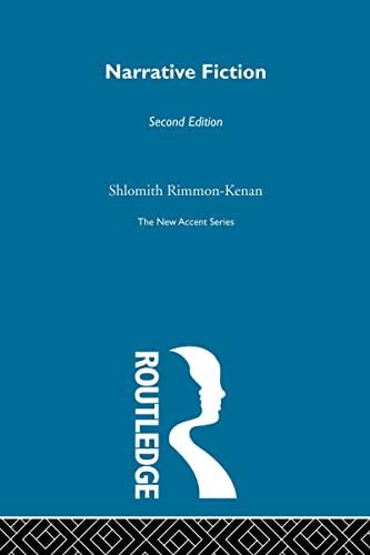 Narrative Fiction By Shlomith Rimmon-Kenan