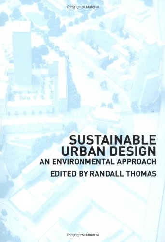 Sustainable Urban Design By Edited by Randall Thomas