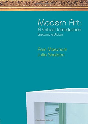 Modern Art: A Critical Introduction By Pam Meecham
