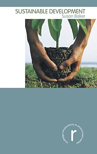 Sustainable Development By Susan Baker (Cardiff University, UK)