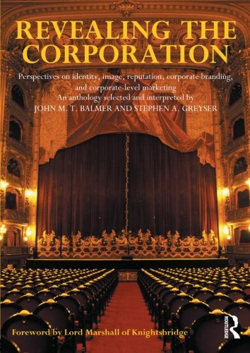 Revealing the Corporation By Edited by John Balmer (Brunel University, UK)
