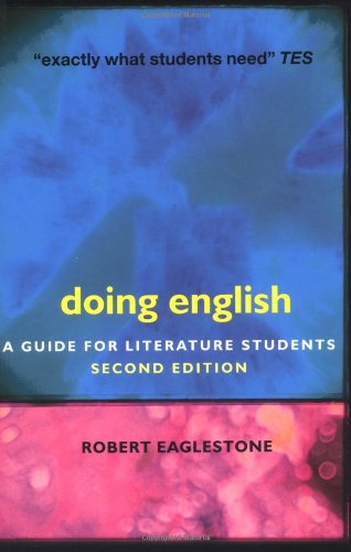 Doing English By Robert Eaglestone (Royal Holloway, University of London, UK)
