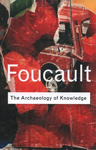Archaeology of Knowledge (Routledge Classics) By Michel Foucault