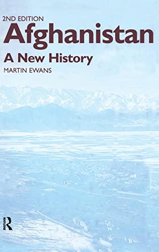 Afghanistan - A New History By Sir Martin Ewans