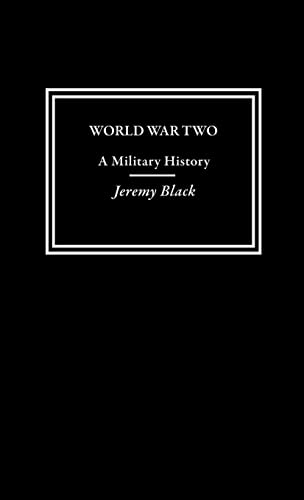 World War Two By Professor Jeremy Black