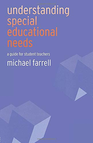 Understanding Special Educational Needs By Michael Farrell