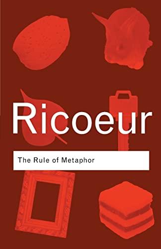 The Rule of Metaphor By Paul Ricoeur