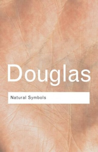 Natural Symbols By Mary Douglas