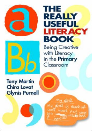 The Really Useful Literacy Book By Tony Martin (Education consultant, UK)