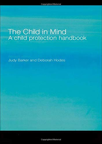 The Child in Mind By Judy Barker (City and Hackney Primary Care Trust, UK)