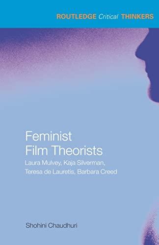Feminist Film Theorists By Shohini Chaudhuri