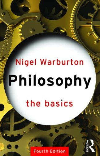 Philosophy: The Basics by Nigel Warburton