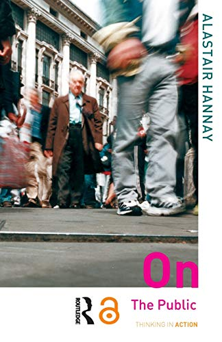 On the Public By Alastair Hannay (University of Oslo, Norway)