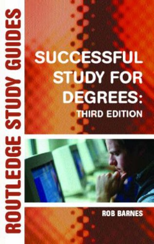 Successful Study for Degrees By Rob Barnes