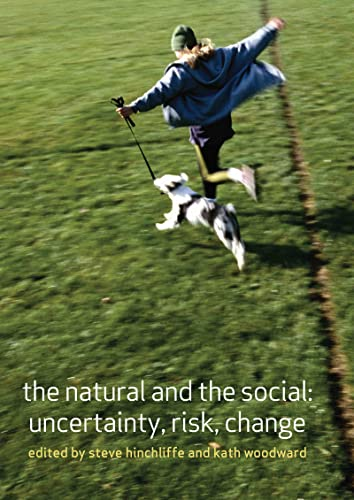 The Natural and the Social By Edited by Steve Hinchliffe