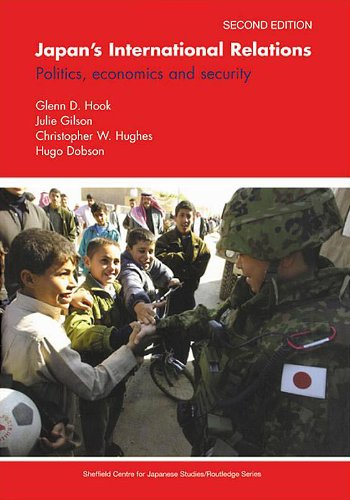 Japan's International Relations: Politics, Economics and Security by Glenn D. Hook