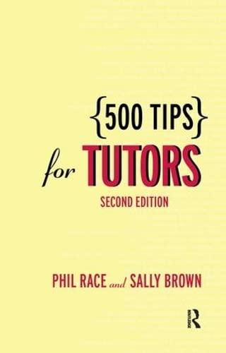 500 Tips for Tutors By Sally Brown (Leeds Metropolitan University, UK)