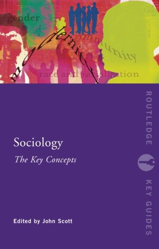 Sociology,Key Concepts (Routledge Key Guides) By Edited by John Scott