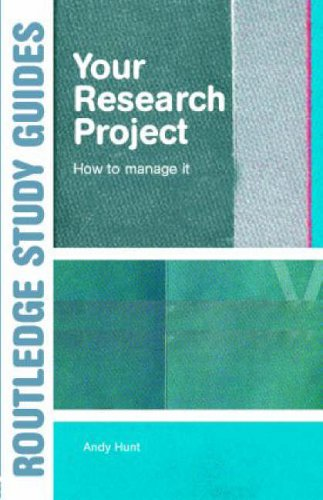 Your Research Project By Andy Hunt (University of York, UK. University of York.)
