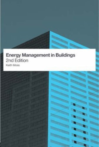 Energy Management in Buildings by Keith Moss