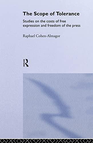 The Scope of Tolerance By Raphael Cohen-Almagor (University of Haifa, Israel)