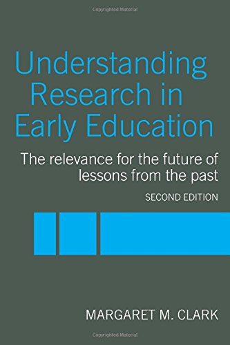 Understanding Research in Early Education By Margaret M. Clark