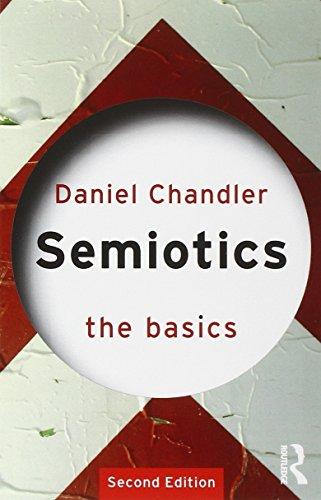 Semiotics: The Basics By Daniel Chandler (Aberystwyth University, UK)