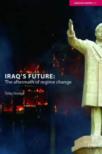 Iraq's Future By Toby Dodge (Queen Mary, University of London, UK)